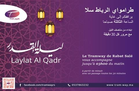 A l'occasion de  « Lailat Al Qadr »,  Le Tramway de Rabat Salé vous accompagne jusqu'à 3h du matin